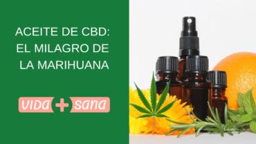 Aceite de CBD: el milagro de la Marihuana
